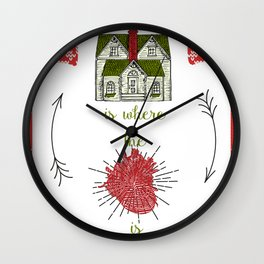 Home is where the heart is :-) Wall Clock