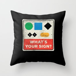 What's Your Sign For Skiing Throw Pillow