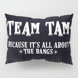 Team Tam Pillow Sham