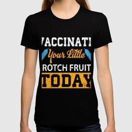 Funny Vaccination Shirt Gift T-shirt