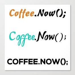 3 coffee.now() stickers coffee now for developers Canvas Print