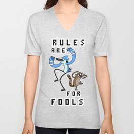 Rules are for fools Unisex V-Neck