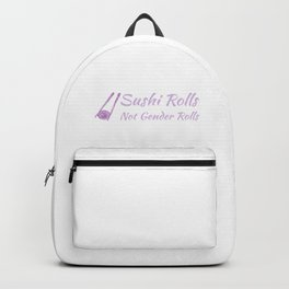 Sushi Rolls Not Gender Rolls Purple Backpack