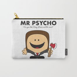 Mr Psycho Carry-All Pouch