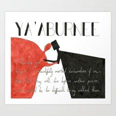 Ya'Aburnee Art Print