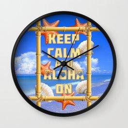 Keep Calm And Aloha On Wall Clock