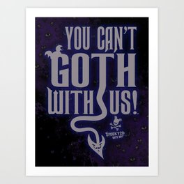 """""""You can't GOTH with us!""""™ WHITE VER- Bats Day Art Print"""
