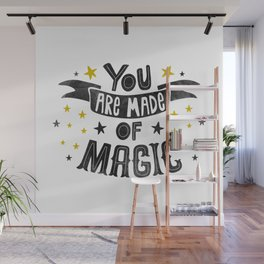 You Are Made Of Magic - Black Watercolor Wall Mural