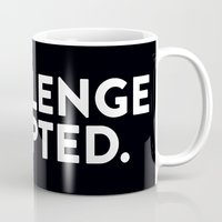 himym Mugs featuring Challenge accepted. by Blackboo