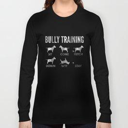 English Bull Terrier - Distressed Bully Training Long Sleeve T-shirt