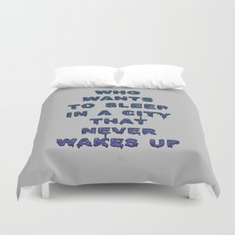 Dorothy was right Duvet Cover
