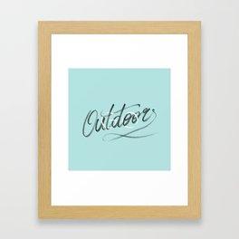 (Go) Outdoors Framed Art Print