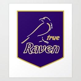 True Raven American Football Design black lettering Art Print