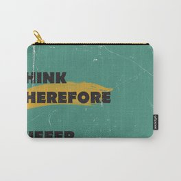 I think therefore I suffer (grunge) Carry-All Pouch