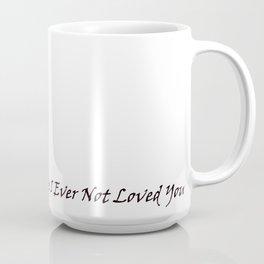 Never Have I Ever... Coffee Mug