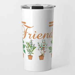 Plants Are Friends Unisex Plant Lovers Hipster Farmer Tumblr Hipster T-shirt Design Greens Cactus Travel Mug