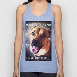 My Best Friend is a Pit Bull Unisex Tank Top