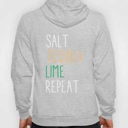 Salt Tequila Lime Repeat Funny Cinco De Mayo Hoody