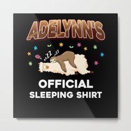 Adelynn Name Gift Sleeping Shirt Sleep Napping Metal Print