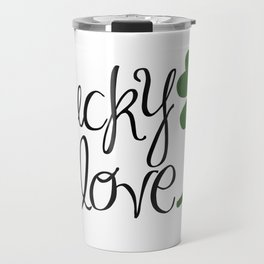 Lucky In Love | Four Leaf Clover Travel Mug