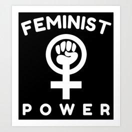 Feminist Power Feminism Art Print