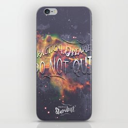 Space Inspirational Message for Practical Entrepreneurs Who Dream Big iPhone Skin