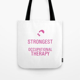 Strongest Women are Occupational Therapy Assistants T-shirt Tote Bag