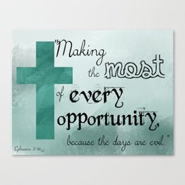 Make the Most of Every Opportunity (Blue) Canvas Print