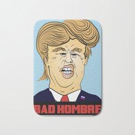 Bad Hombre Bath Mat