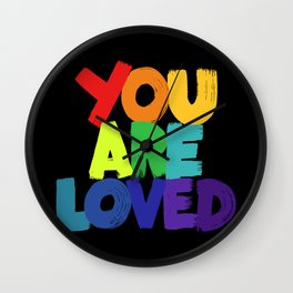you are loved - rainbow Wall Clock