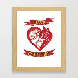 cattitude- Funny Cat Saying Framed Art Print