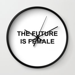 The Future is Female T Shirt unisex adult Wall Clock