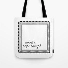 Hap-ening Tote Bag