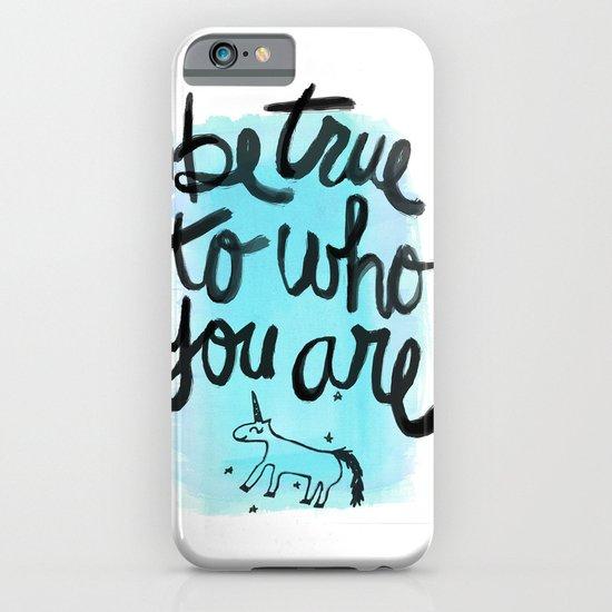 Be True iPhone & iPod Case