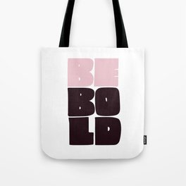 Be Bold black and pink Tote Bag