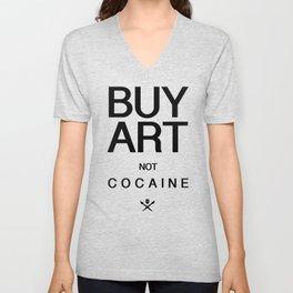 Buy Art Not Cocaine (black) Unisex V-Neck