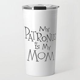 My Patronus is My Mom Travel Mug
