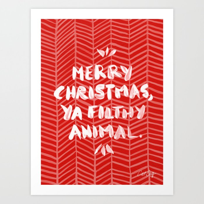 merry christmas ya filthy animal red art print - Merry Christmas Ya Filthy Animal