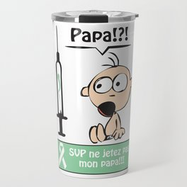 #VagueEspoir Papa? Travel Mug