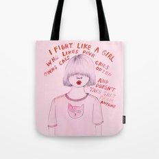 I fight like a girl Tote Bag