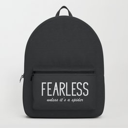Humor Quote 'Fearless' Backpack