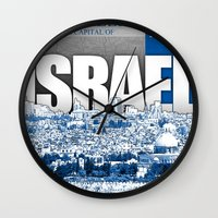 israel Wall Clocks featuring Jerusalem, Israel by politics