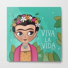 Frida Khalo - Viva la Vida Metal Print