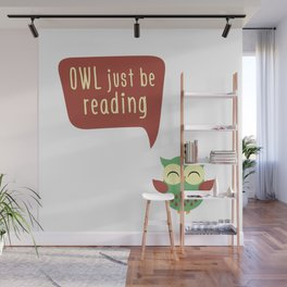 Owl Just Be Reading Wall Mural
