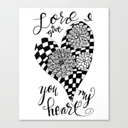 Lord, I Give You My Heart Canvas Print