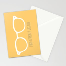 I liked it before it was cool Stationery Cards