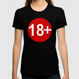 Advisory Warning Label Age Restriction 18 T-shirt