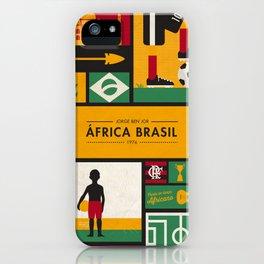 """""""África Brasil"""" - Jorge Ben Jor iPhone Case"""