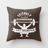 the neighbourhood Throw Pillows featuring Friendly Neighbourhood Lift Engineers by Daniel Thompson