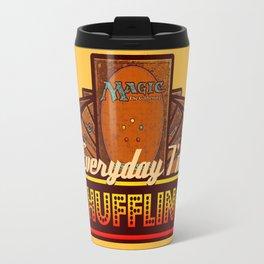 Everyday I'm Shuffling (No Dice Version)  |  Magic The Gathering Travel Mug